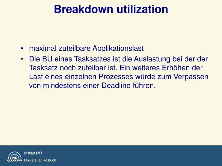 Breakdown utilization