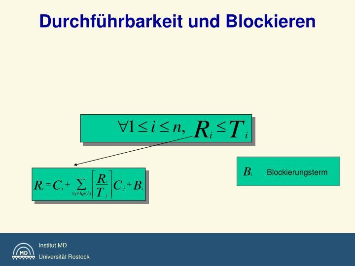 Durchführbarkeit und Blockieren