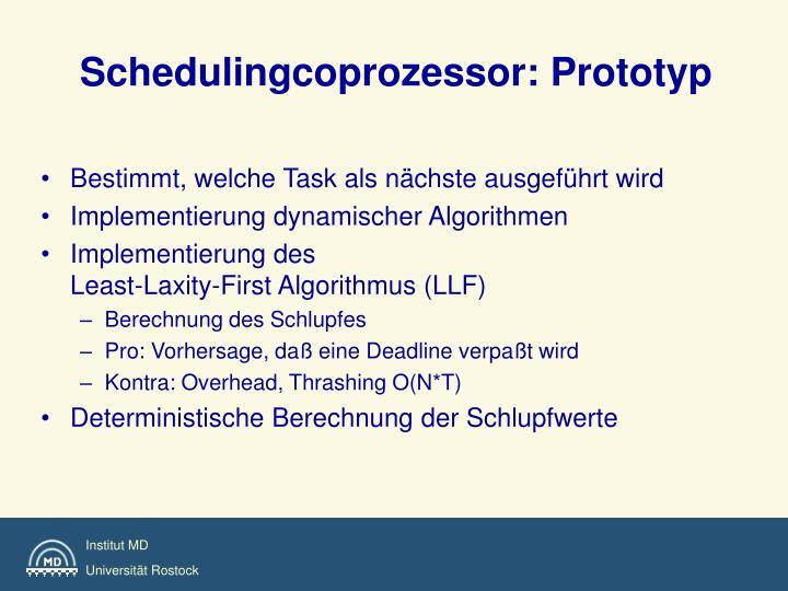 Schedulingcoprozessor: Prototyp