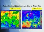 antecedent june rainfall amounts prior to debris flow
