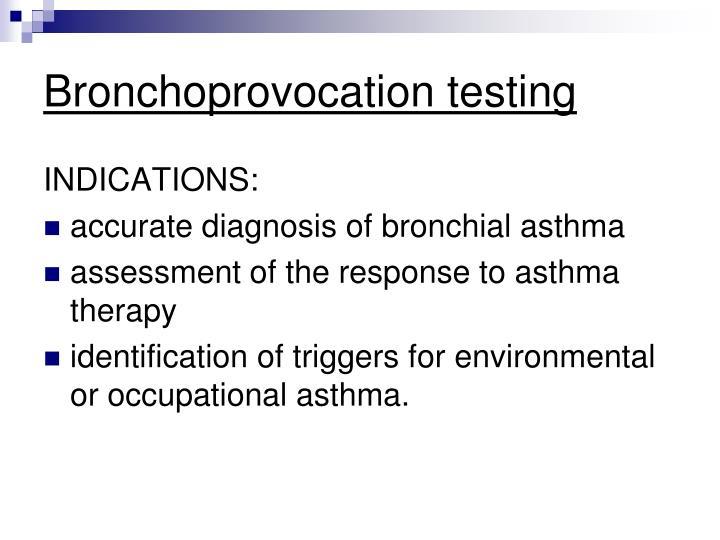 Methacholine challenge bronchial study