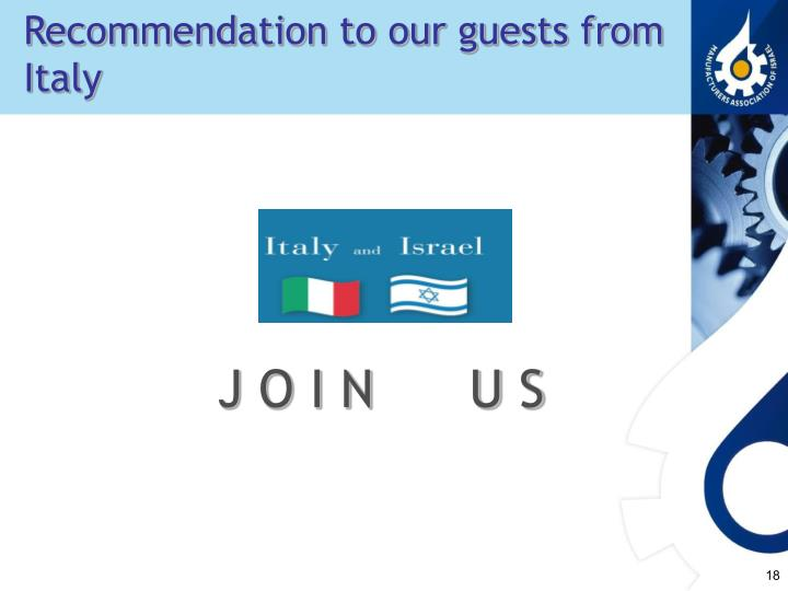 Recommendation to our guests from                            Italy