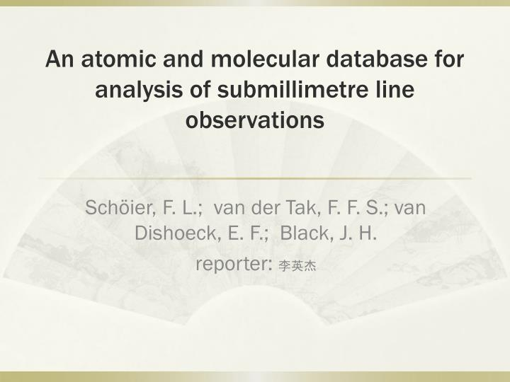 an atomic and molecular database for analysis of submillimetre line observations n.