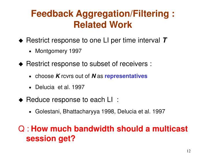 Feedback Aggregation/Filtering :
