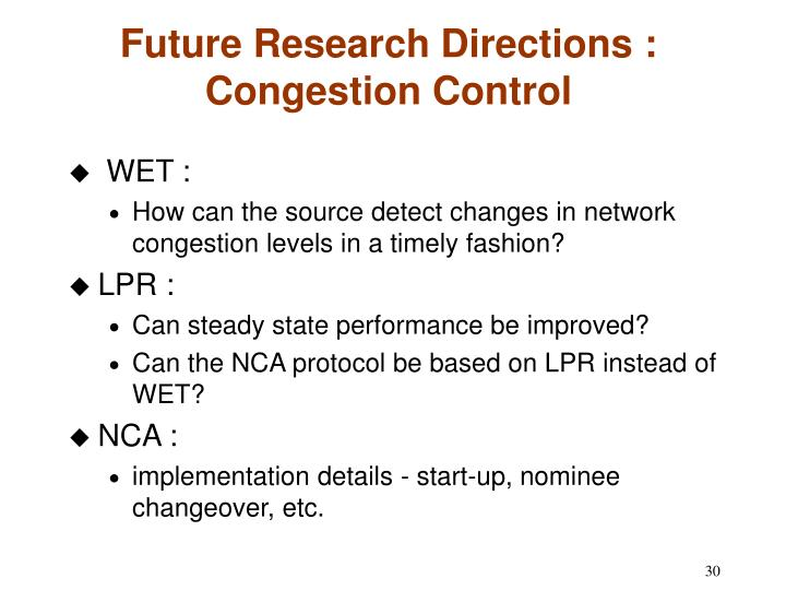 Future Research Directions : Congestion Control
