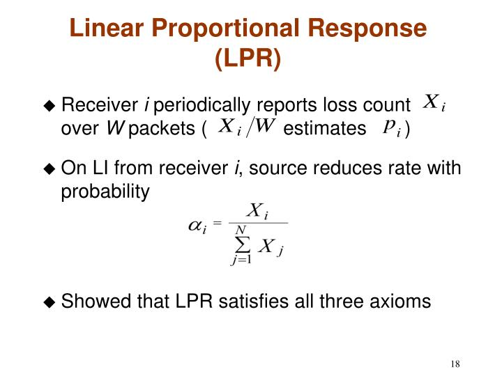 Linear Proportional Response (LPR)