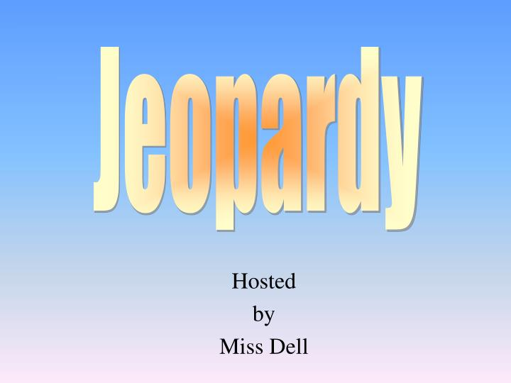 hosted by miss dell n.