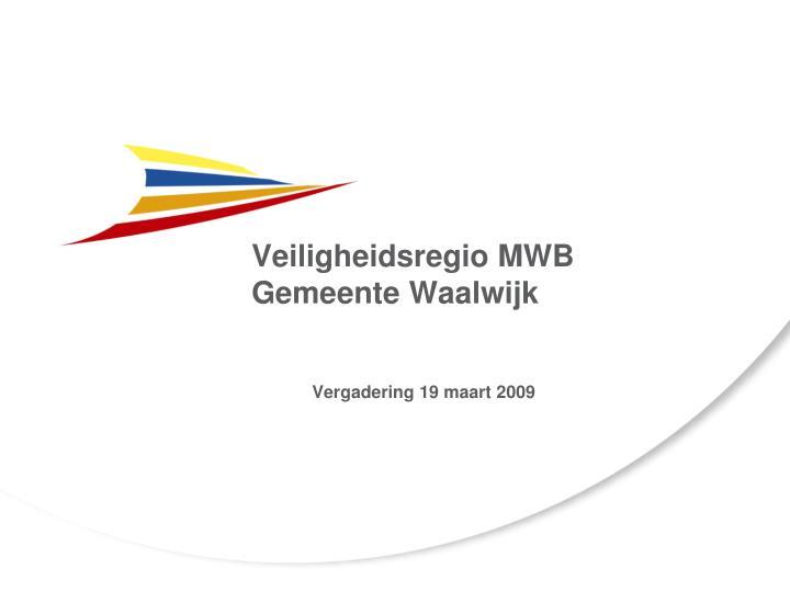 Veiligheidsregio mwb gemeente waalwijk