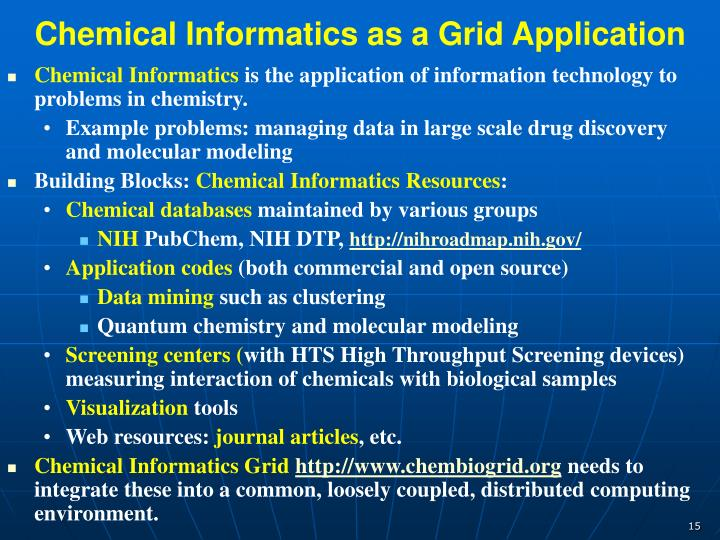 Chemical Informatics as a Grid Application