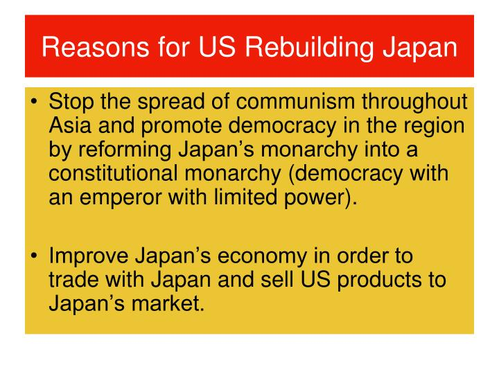 Reasons for us rebuilding japan