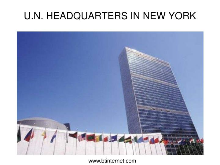 U.N. HEADQUARTERS IN NEW YORK
