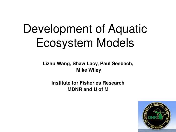 development of aquatic ecosystem models n.