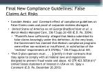 final new compliance guidelines false claims act risks
