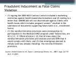 fraudulent inducement as false claims violation
