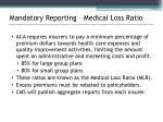 mandatory reporting medical loss ratio