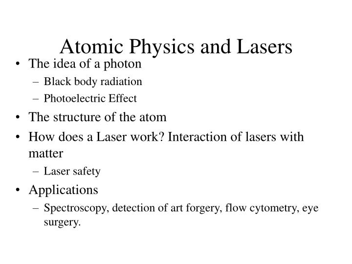 atomic physics and lasers n.