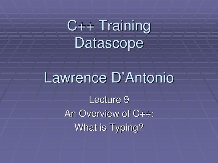 c training datascope lawrence d antonio n.