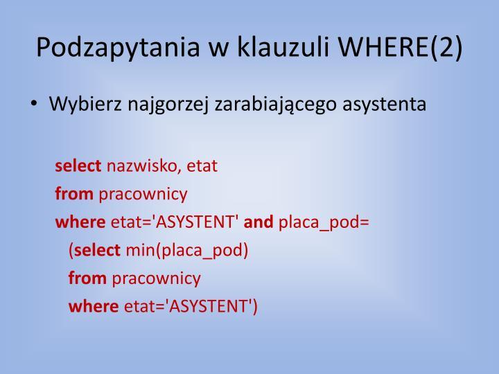 Podzapytania w klauzuli WHERE(2)