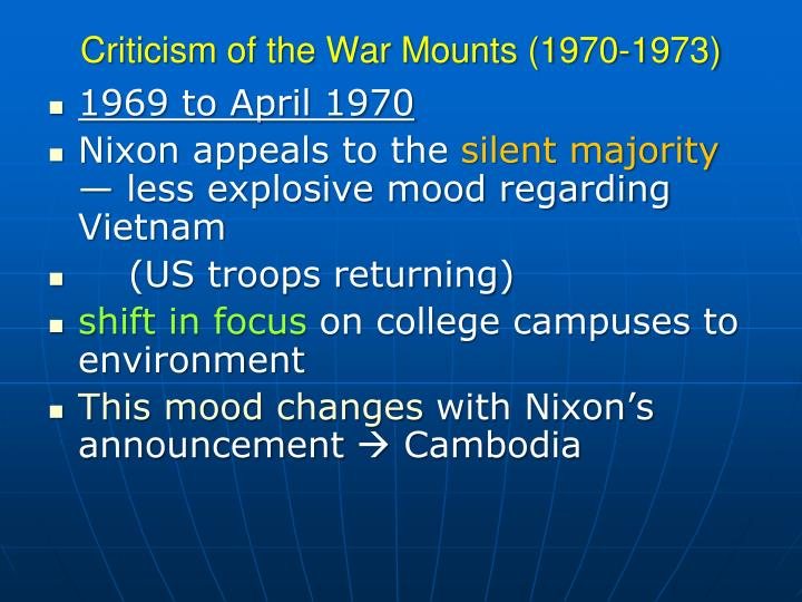 Criticism of the War Mounts (1970-1973)