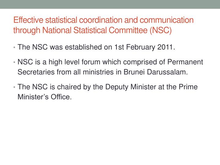 Effective statistical coordination and communication through National Statistical Committee (NSC)