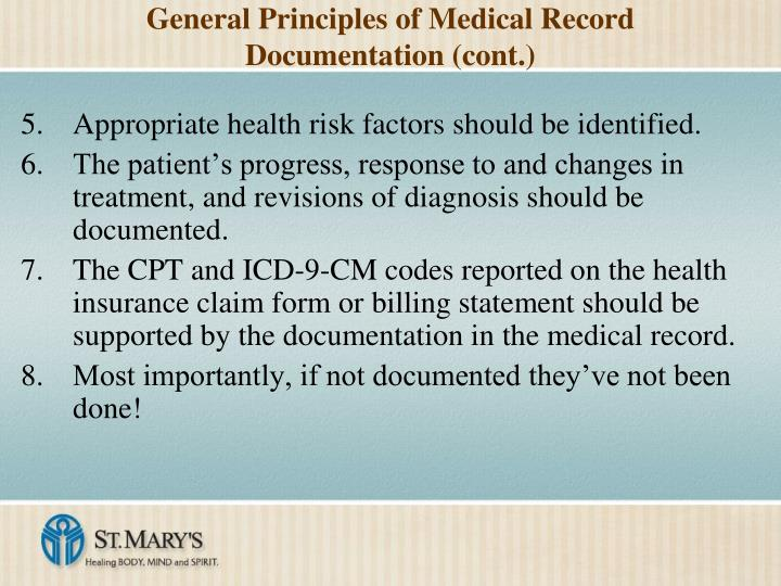 General Principles of Medical Record Documentation (cont.)