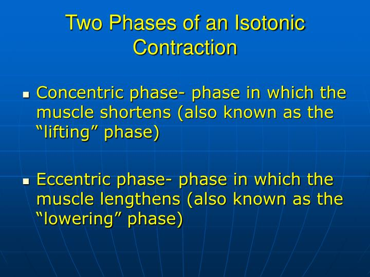 Two Phases of an Isotonic Contraction