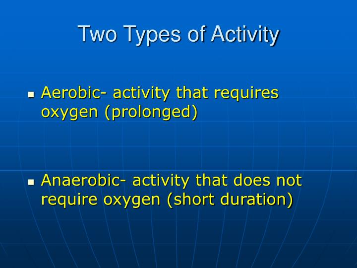 Two Types of Activity