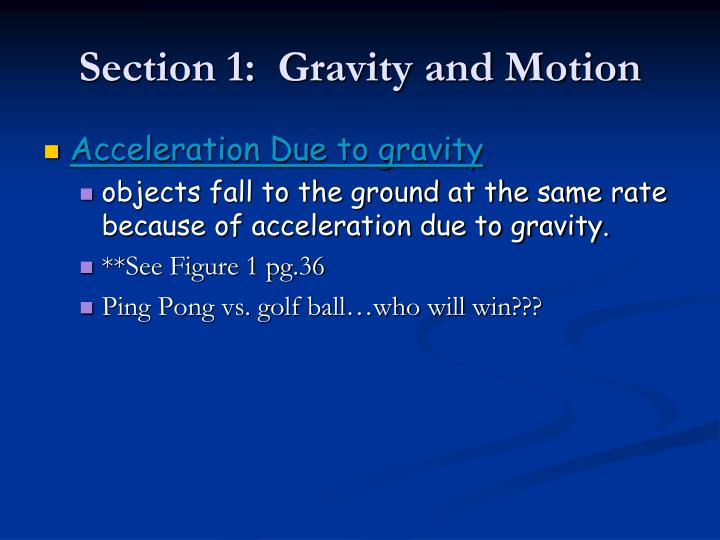 Section 1 gravity and motion1