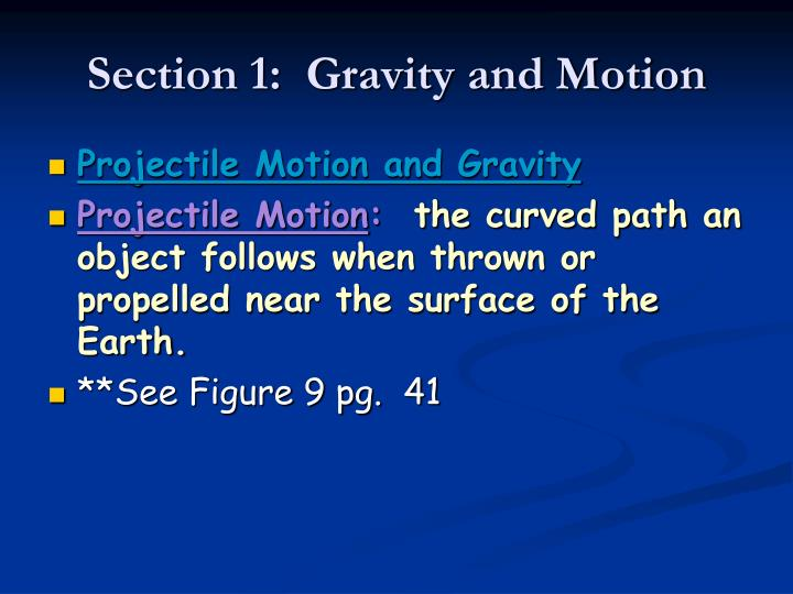 Section 1:  Gravity and Motion