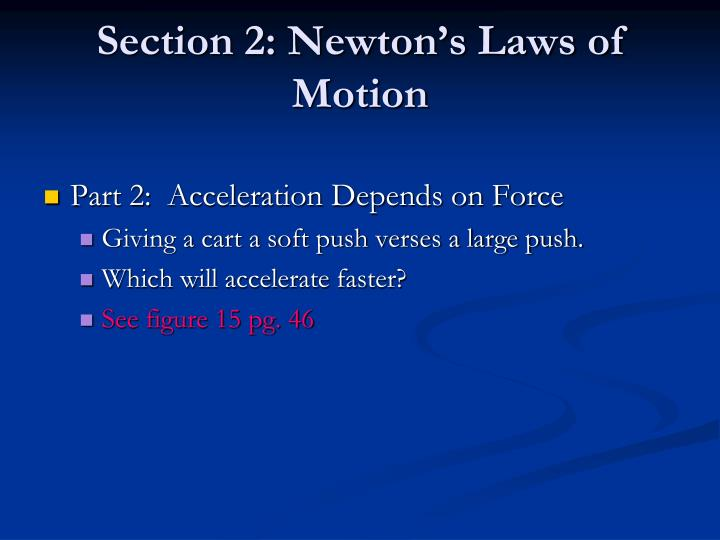 Section 2: Newton's Laws of Motion