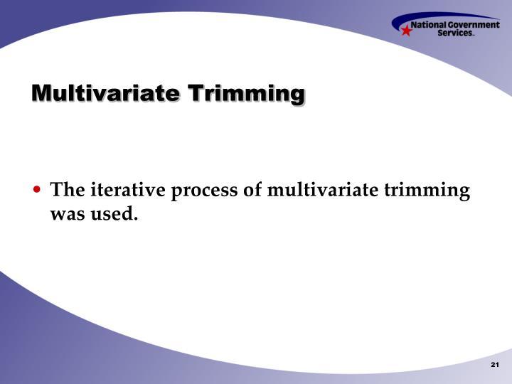 Multivariate Trimming