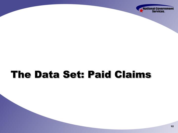 The Data Set: Paid Claims