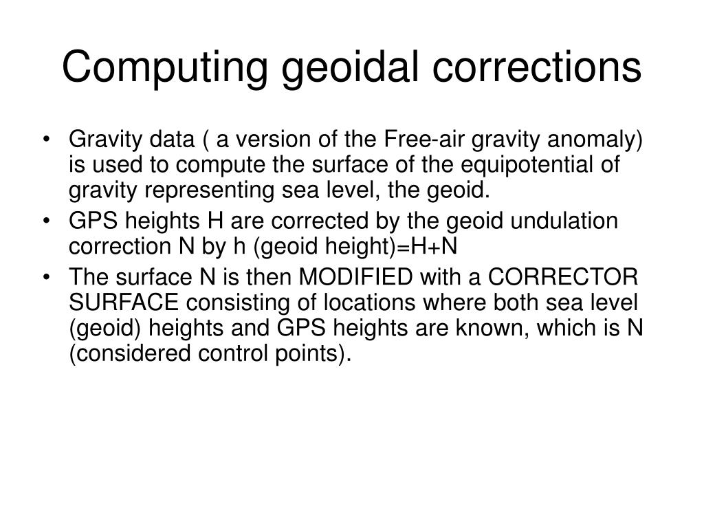 PPT - Difference between GPS ellipsoid and sea level heights