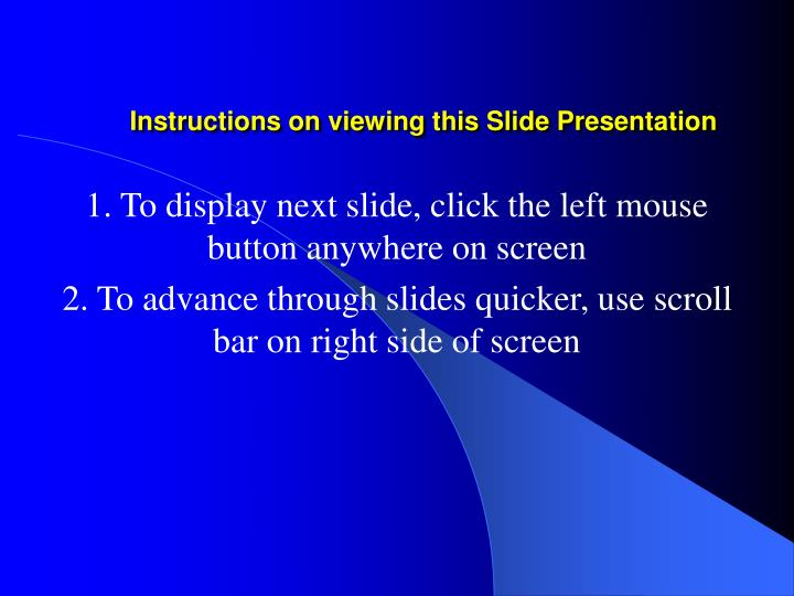 instructions on viewing this slide presentation n.