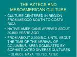 the aztecs and mesoamerican culture