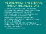 the dreaming the eternal time of the ancestors