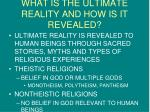 what is the ultimate reality and how is it revealed