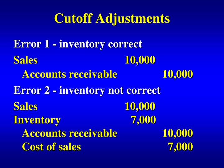 Cutoff Adjustments