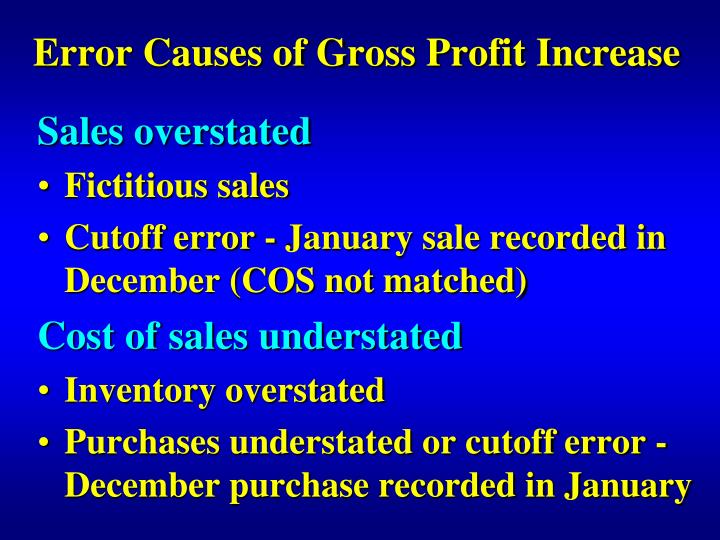 Error Causes of Gross Profit Increase
