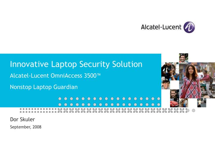 innovative laptop security solution alcatel lucent omniaccess 3500 nonstop laptop guardian n.