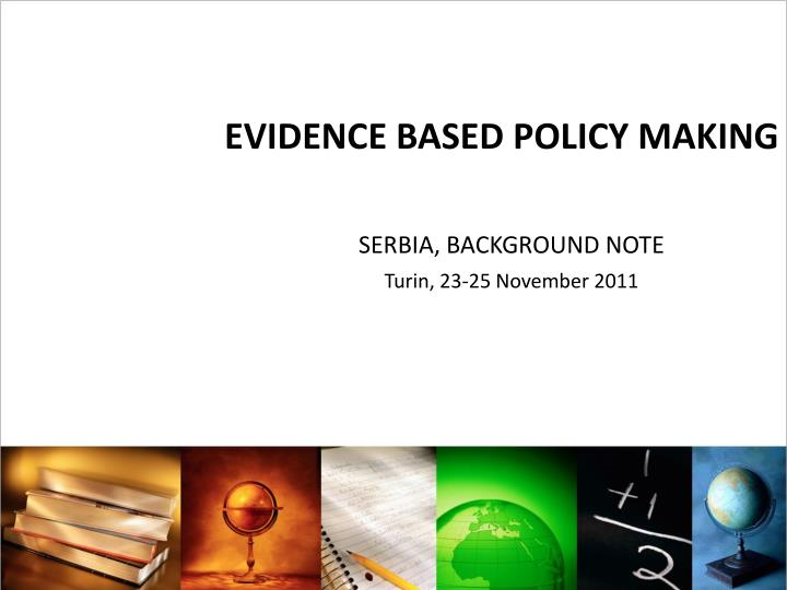 evidence based policy making n.