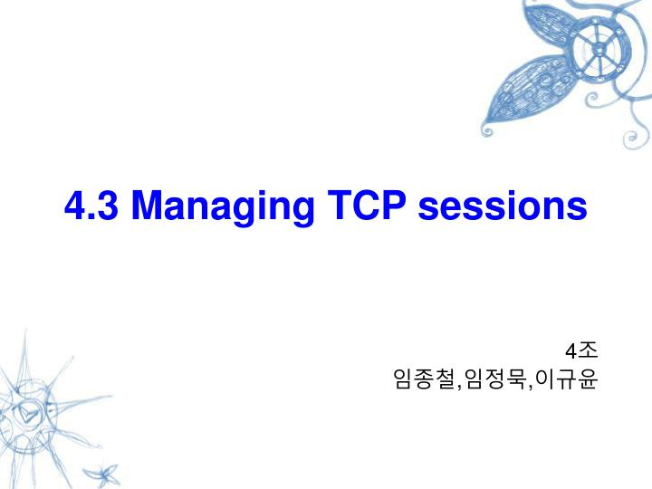 4 3 managing tcp sessions