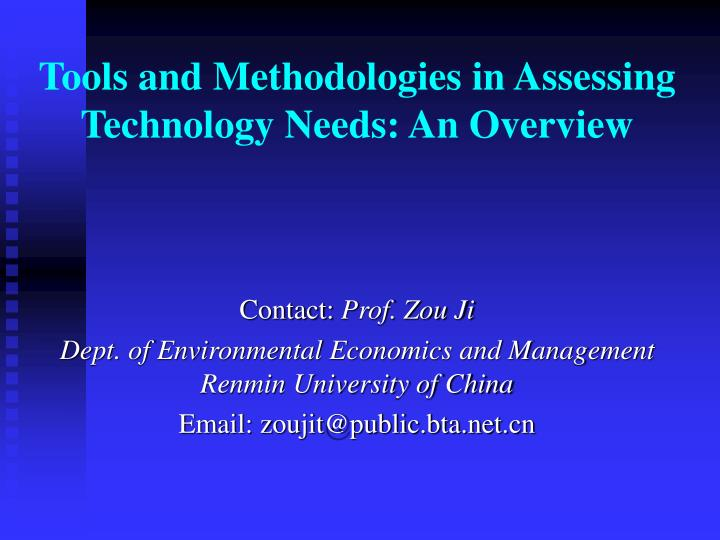 tools and methodologies in assessing technology needs an overview n.