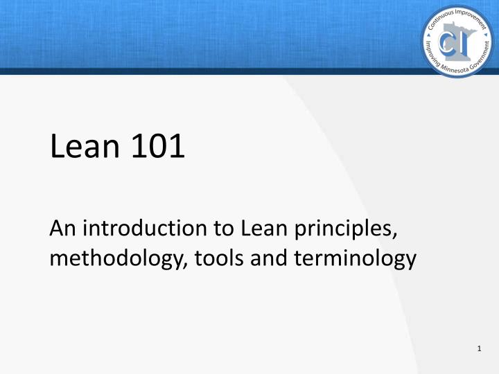 lean 101 an introduction to lean principles methodology tools and terminology n.