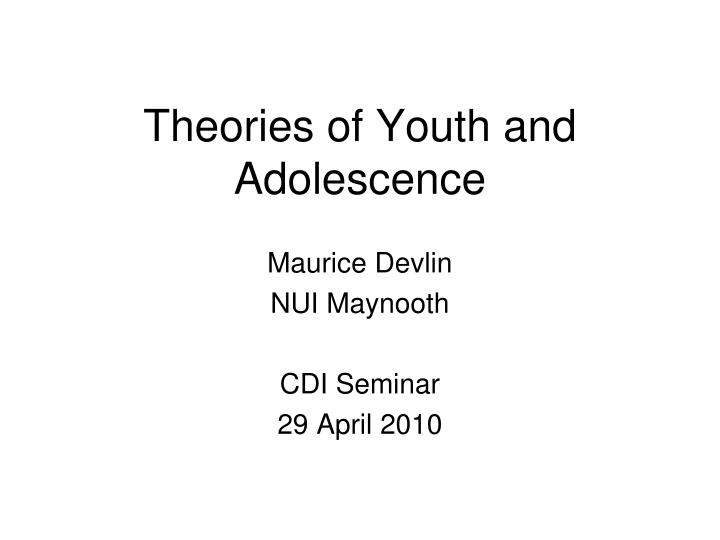 "a discussion on youth and adolescence One of my axioms about working with teenagers is: ""adolescence is like gravity, it is much easier to work with it than against it"" a lot of the talk about dealing with teenagers focuses on how to combat or overcome the forces of adolescence."