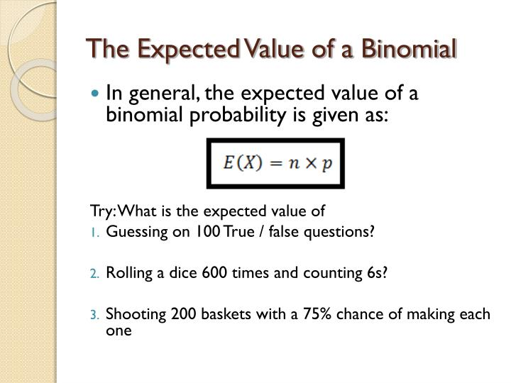 The Expected Value of a Binomial
