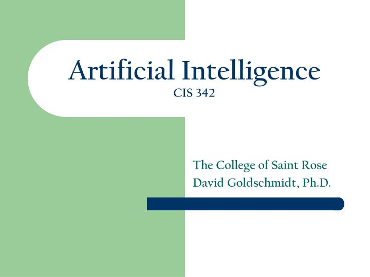artificial intelligence cis 342 n.