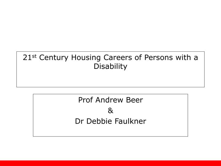 21 st century housing careers of persons with a disability