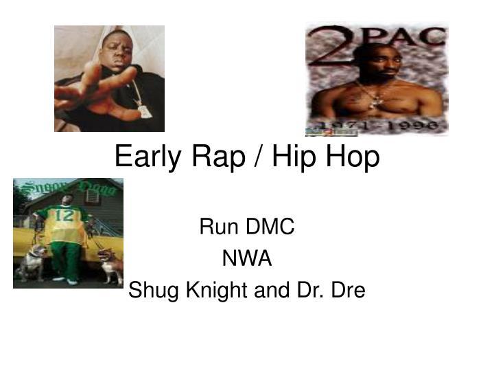 Early rap hip hop
