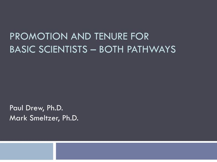 promotion and tenure for basic scientists both pathways n.